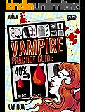 Vampire Practice Guide: Auf den Werwolf gekommen - Paranormal Romance (Vampire Guides 2)