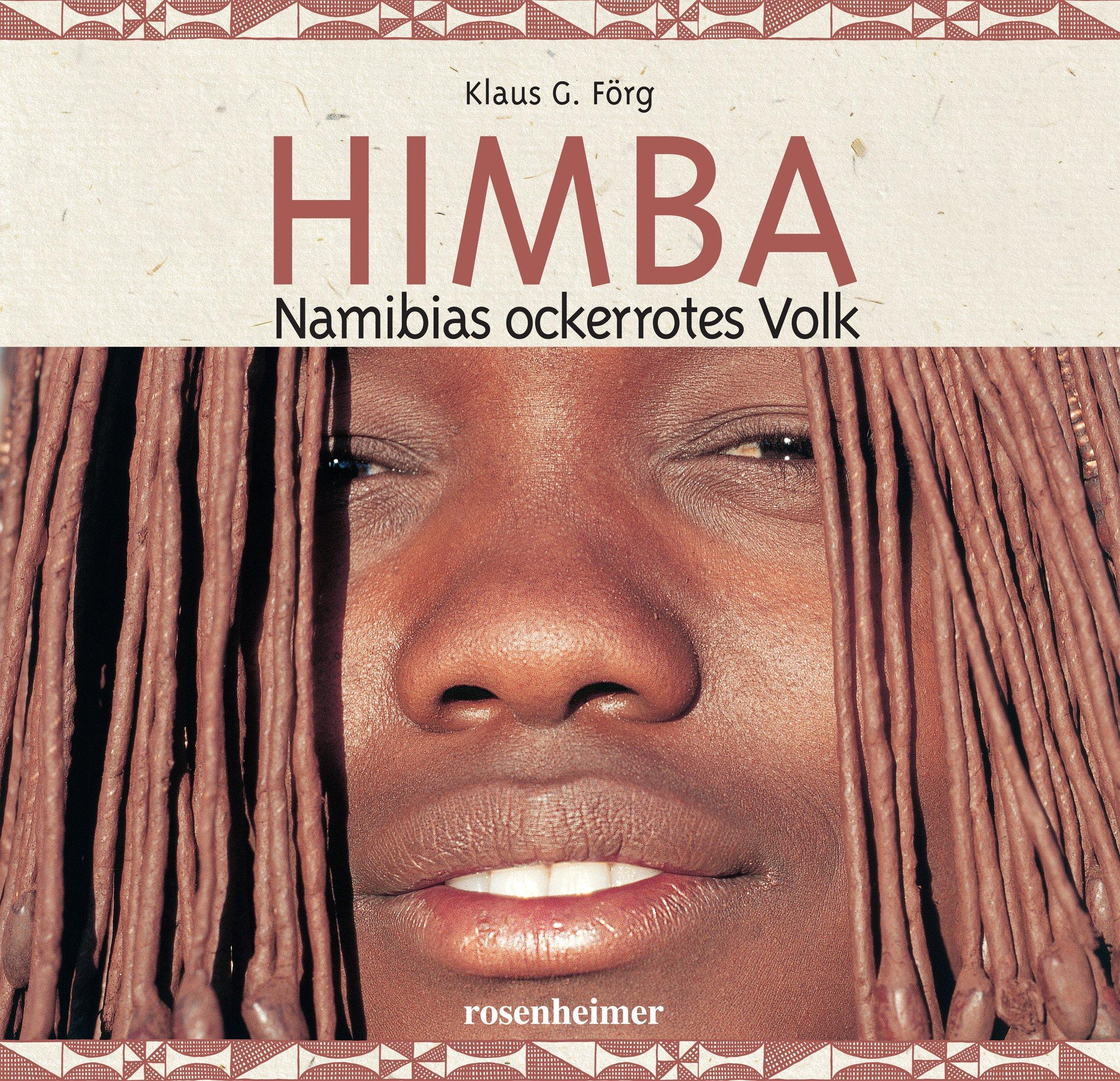Himba - Namibias ockerrotes Volk, Mit CD