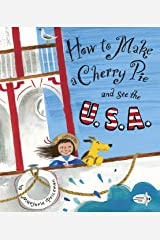 How to Make a Cherry Pie and See the U.S.A. Paperback