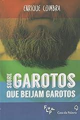 Sobre Garotos que Beijam Garotos (Em Portuguese do Brasil) Paperback