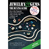 Jewelry & Gems―The Buying Guide, 8th Edition: How to Buy Diamonds, Pearls, Colored Gemstones, Gold & Jewelry with…