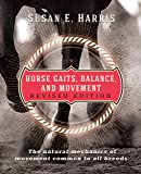 Horse Gaits, Balance, and Movement: Revised Edition