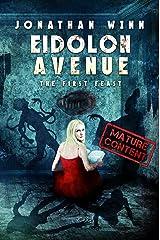 Eidolon Avenue: The First Feast Paperback