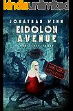 Eidolon Avenue: The First Feast