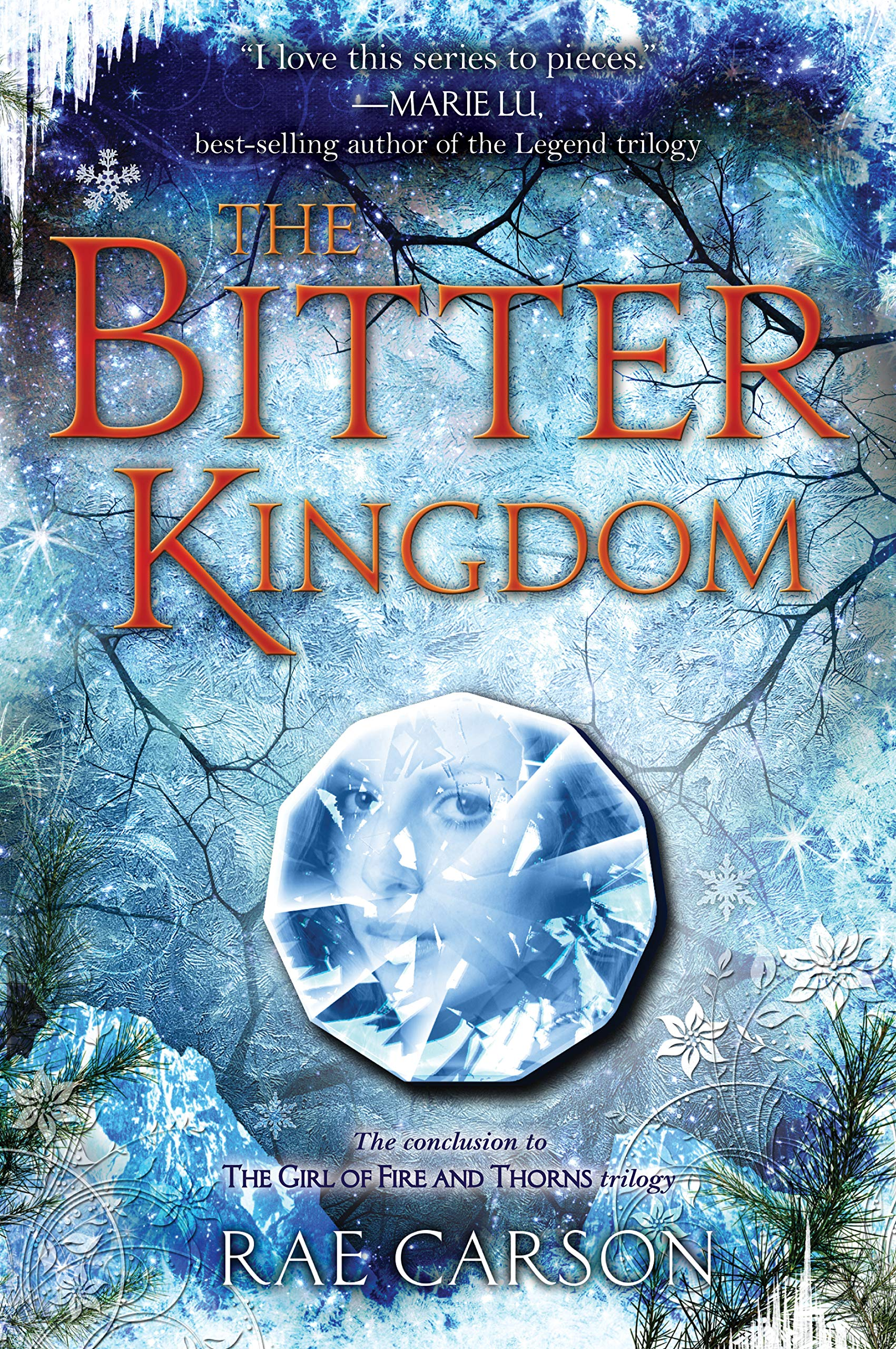 The Bitter Kingdom (Girl of Fire and Thorns, Band 3)