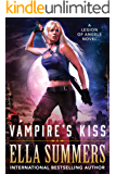 Vampire's Kiss (Legion of Angels Book 1) (English Edition)