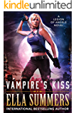 Vampire's Kiss (Legion of Angels Book 1)