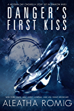 Danger's First Kiss: A modern-day Cinderella story set in Sparrow Webs