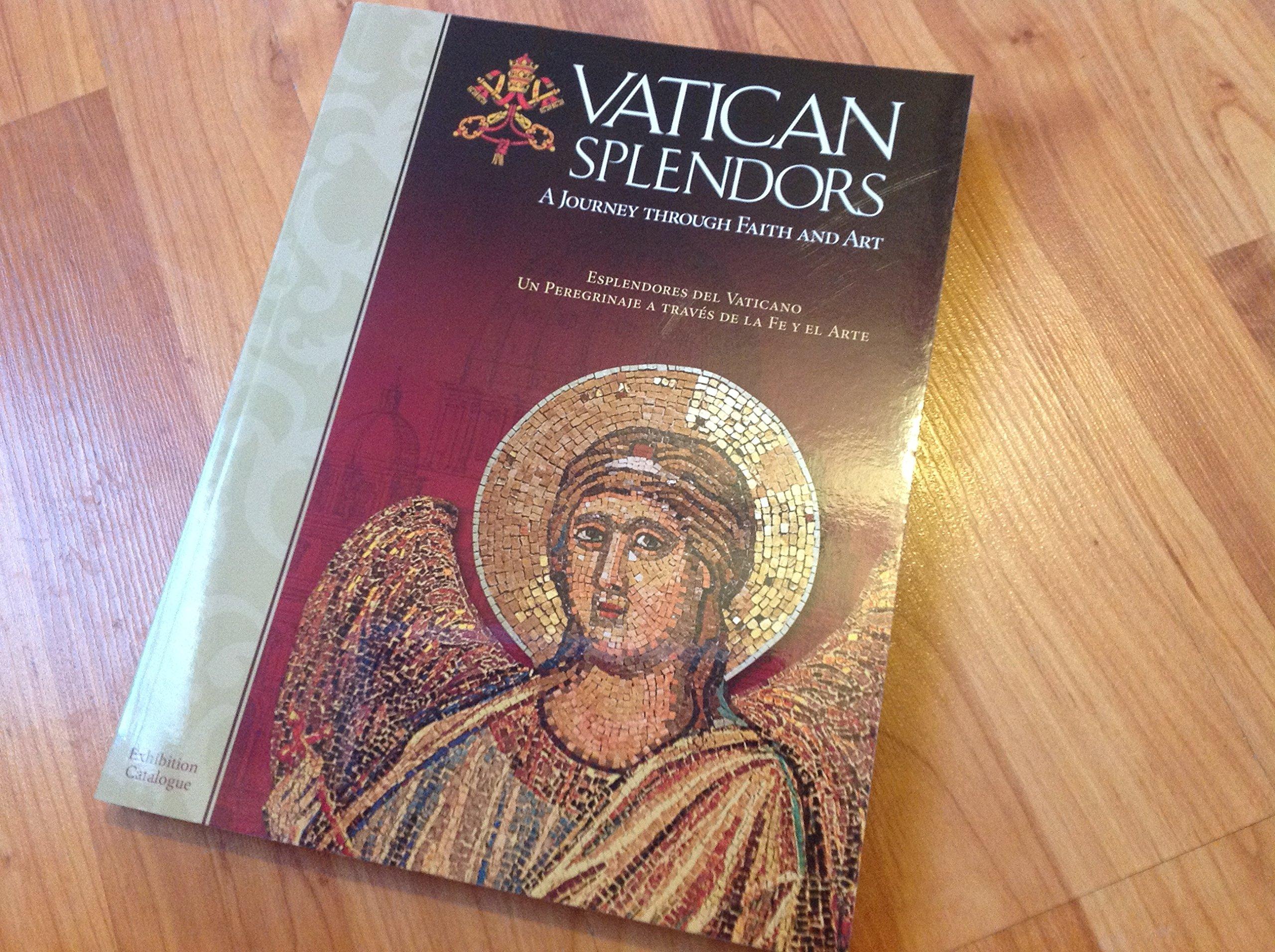 Vatican Splendors: A Journey Through Faith and Art ebook