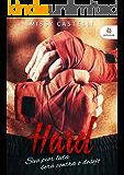 Hard: Sua pior luta será contra o desejo (Portuguese Edition)