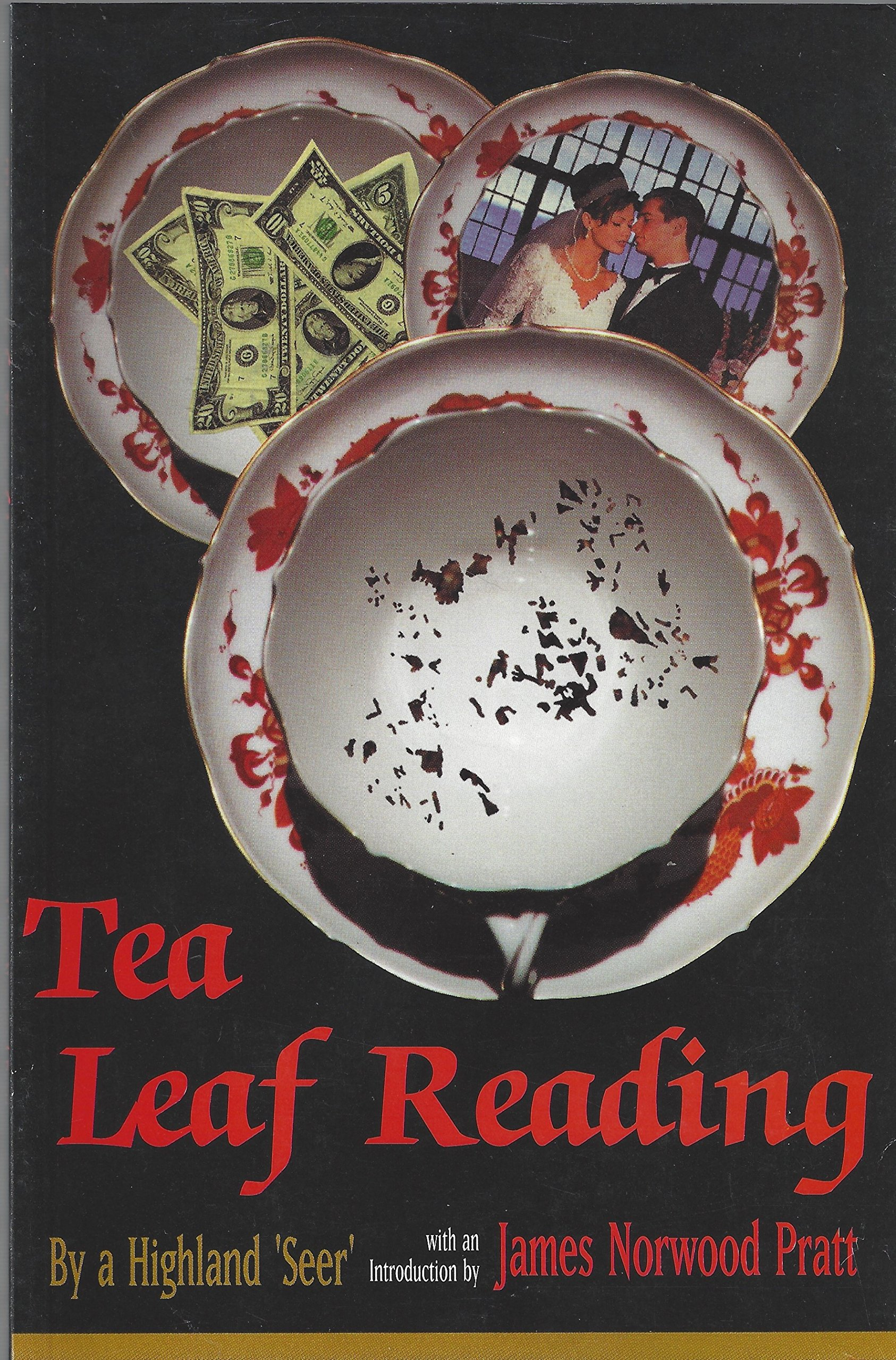 Tea-Cup Reading and the Art of Fortune-Telling by Tea-Leaves pdf epub