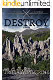 Destroy: (The Blades of Acktar 3.5)