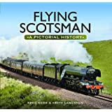 Flying Scotsman: A Journey in Photographs