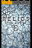 Relics: The Dawn: Relics Singularity Series Book 1