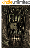 Grave Digger Academy