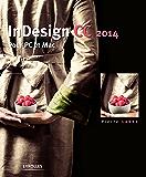 InDesign CC 2014: Pour PC et Mac