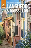 The Rough Guide to Languedoc & Roussillon (Travel Guide) (Rough Guides)