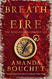 Breath of Fire (The Kingmaker Trilogy Book 2)