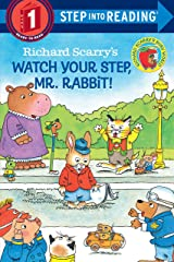 Richard Scarry's Watch Your Step, Mr. Rabbit! (Step into Reading) Paperback