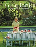 Great parties: Recipes, menus, and ideas for perfect gatherings : the best of Martha Stewart living