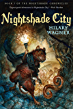 Nightshade City (The Nightshade Chronicles Book 1)