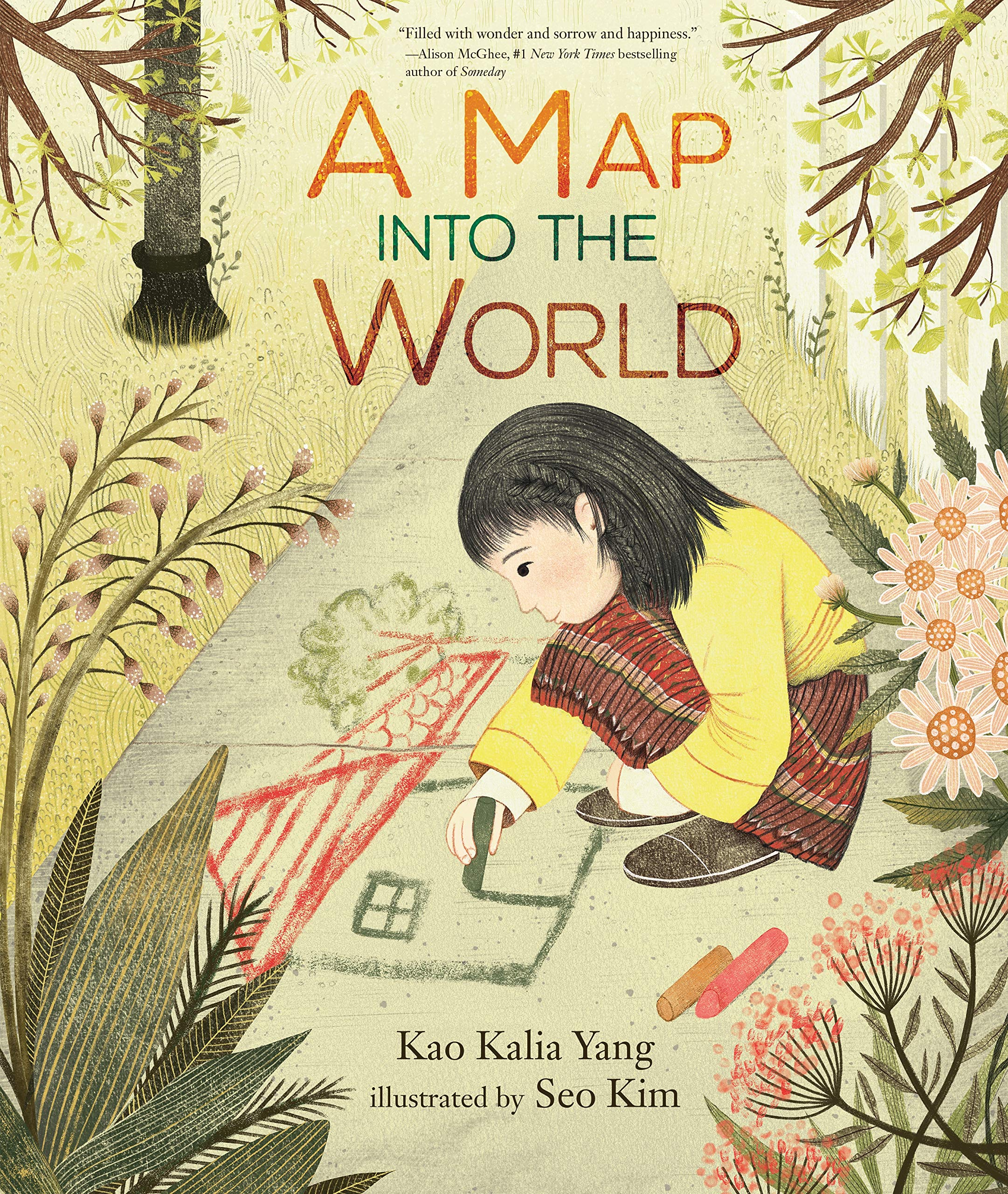 A Map Of The World Book A Map into the World: Yang, Kao Kalia, Kim, Seo: 9781541538368