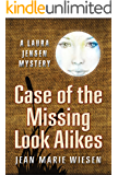 Case of the Missing Look Alikes: A Laura Jensen Mystery
