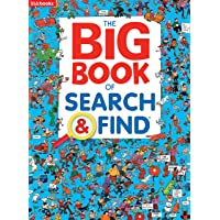 The Big Book of Search & Find-Packed with Hilarious Scenes and Amusing Objects to Find, a Fun Way to Sharpen Observation and Concentration Skills in Kids of all Ages (Big Books)