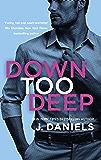 Down Too Deep (Dirty Deeds Book 3)