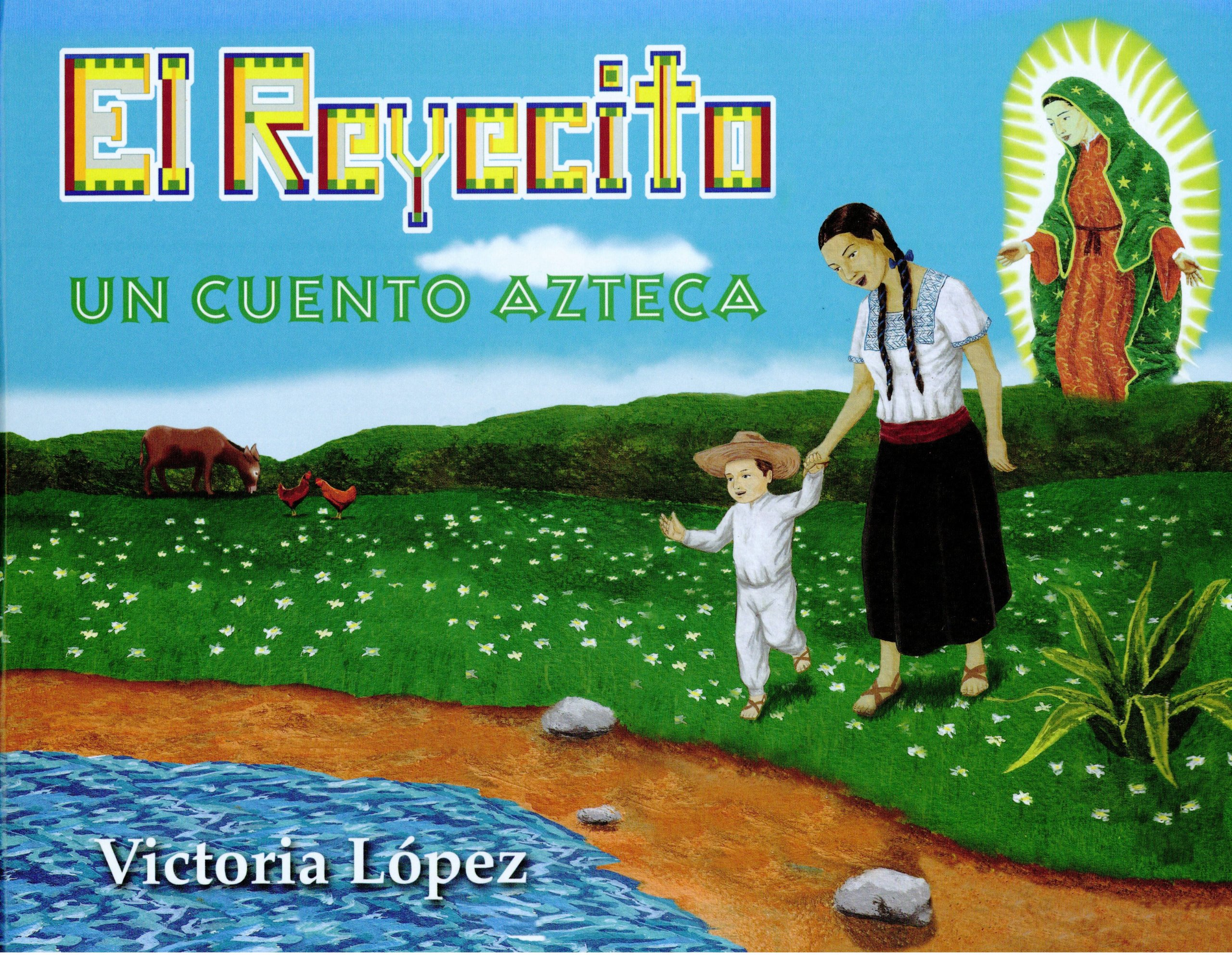Download El Reyecito: Un Cuento Azteca (Spanish Edition) pdf
