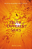 The Truth of Different Skies: Book 3 (Ventura Saga)