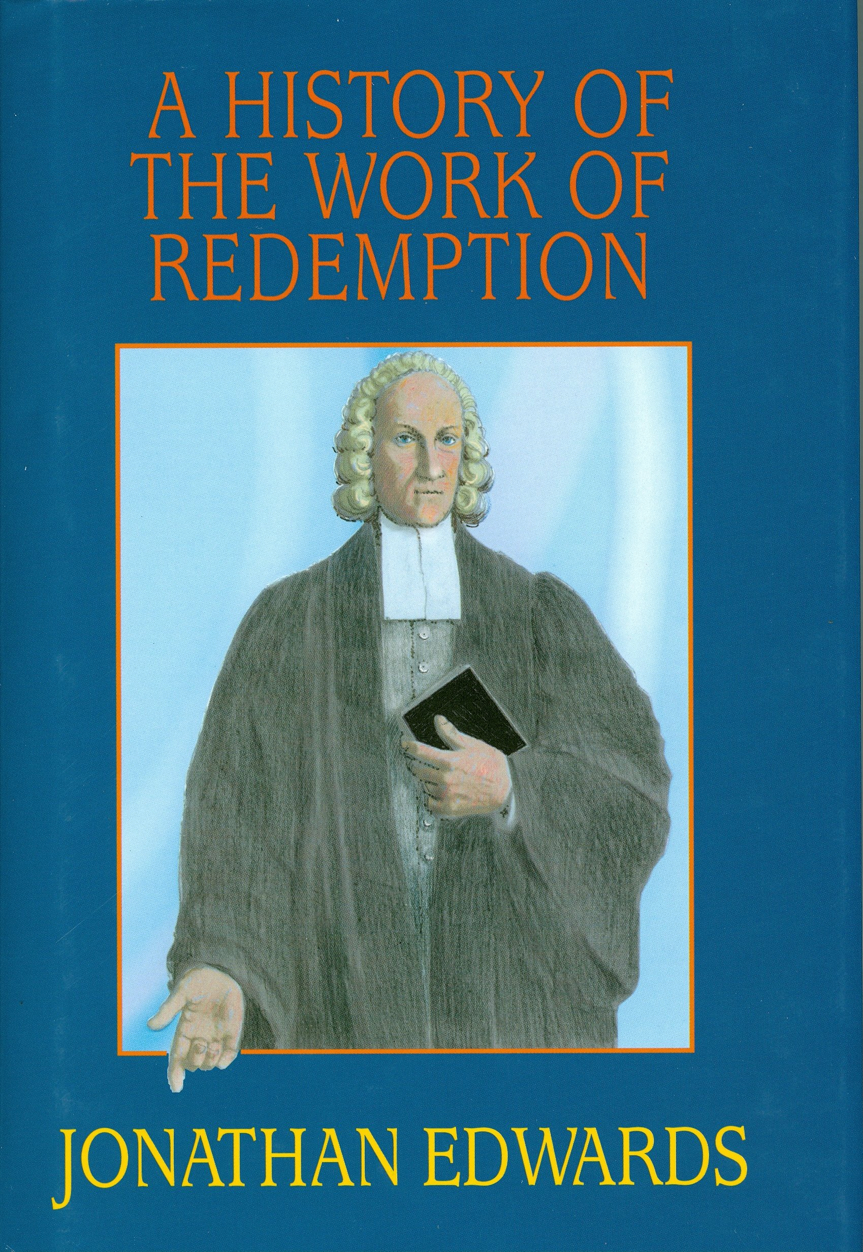 A History of the Work of Redemption ebook