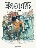 Escobar : El Patron