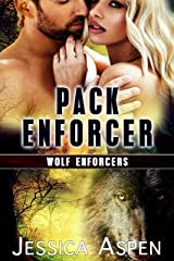 Pack Enforcer: Shifter Paranormal Suspense (Wolf Enforcers Book 4) Kindle Edition