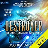 Destroyer: The Expansion Wars Trilogy, Book 3