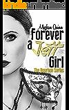 Forever a Jett Girl (The Bourbon Series Book 3)