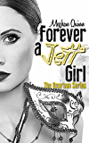 Forever a Jett Girl (The Bourbon Series Book 3)