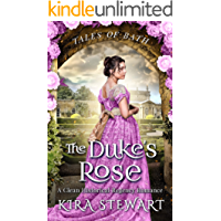 The Duke's Rose: A Clean Historical Regency Romance (Tales of Bath)