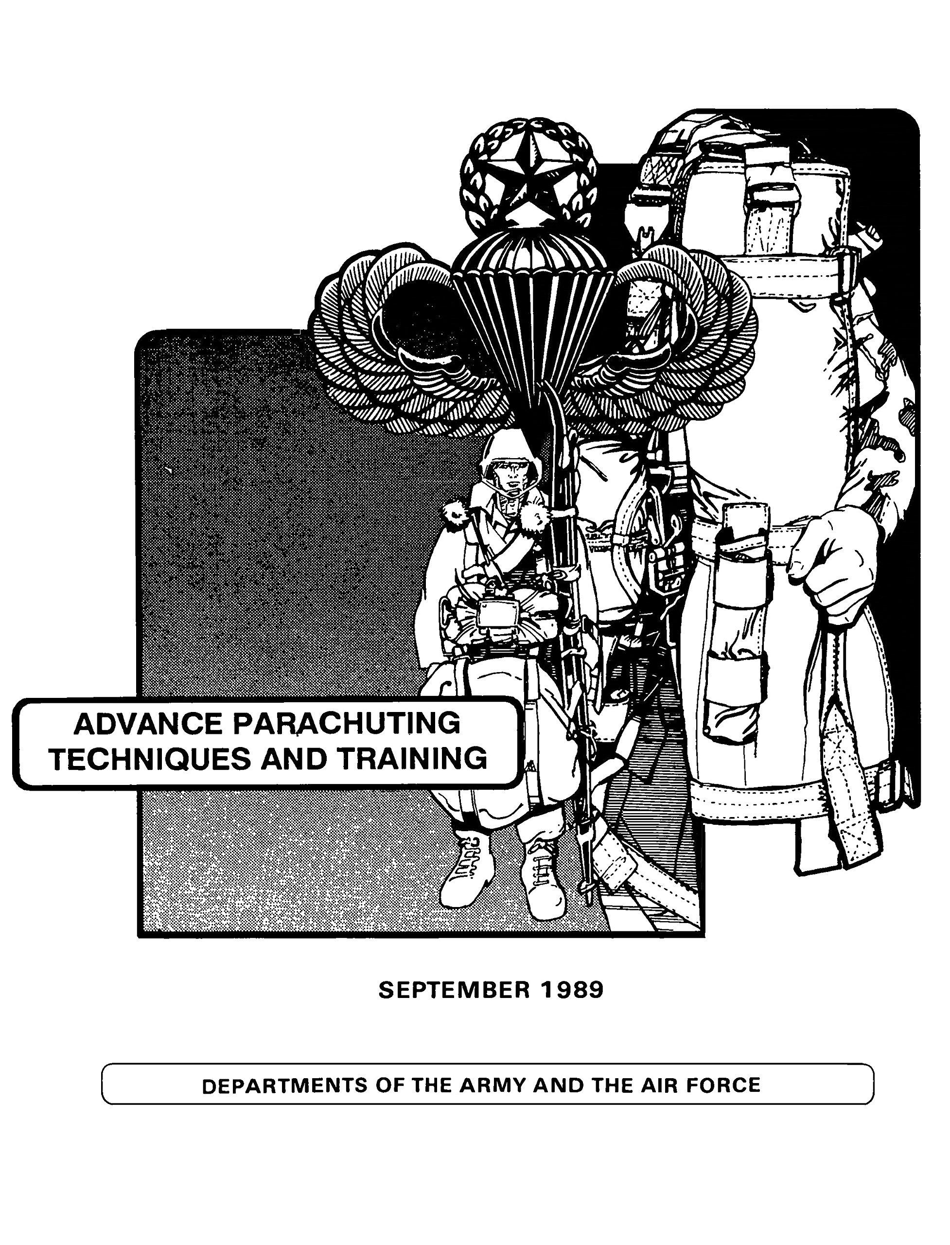 Download FM 57-230 Advance Parachute Techniques and Training, 13 September 1989 including Change 1, 25 June 1991 [RE-IMAGED / LARGELY DE-BLEMISHED Loose Leaf Facsimile] pdf