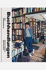 Buchhandlungen. Eine Liebeserklärung Hardcover