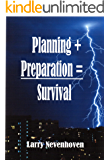 Planning + Preparation = Survival