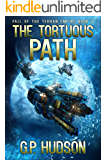 The Tortuous Path (Fall of the Terran Empire Book 2)