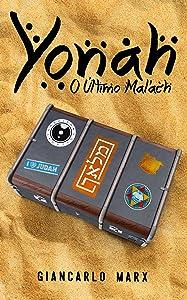 Yonah: O Último Mal'ach (Portuguese Edition)
