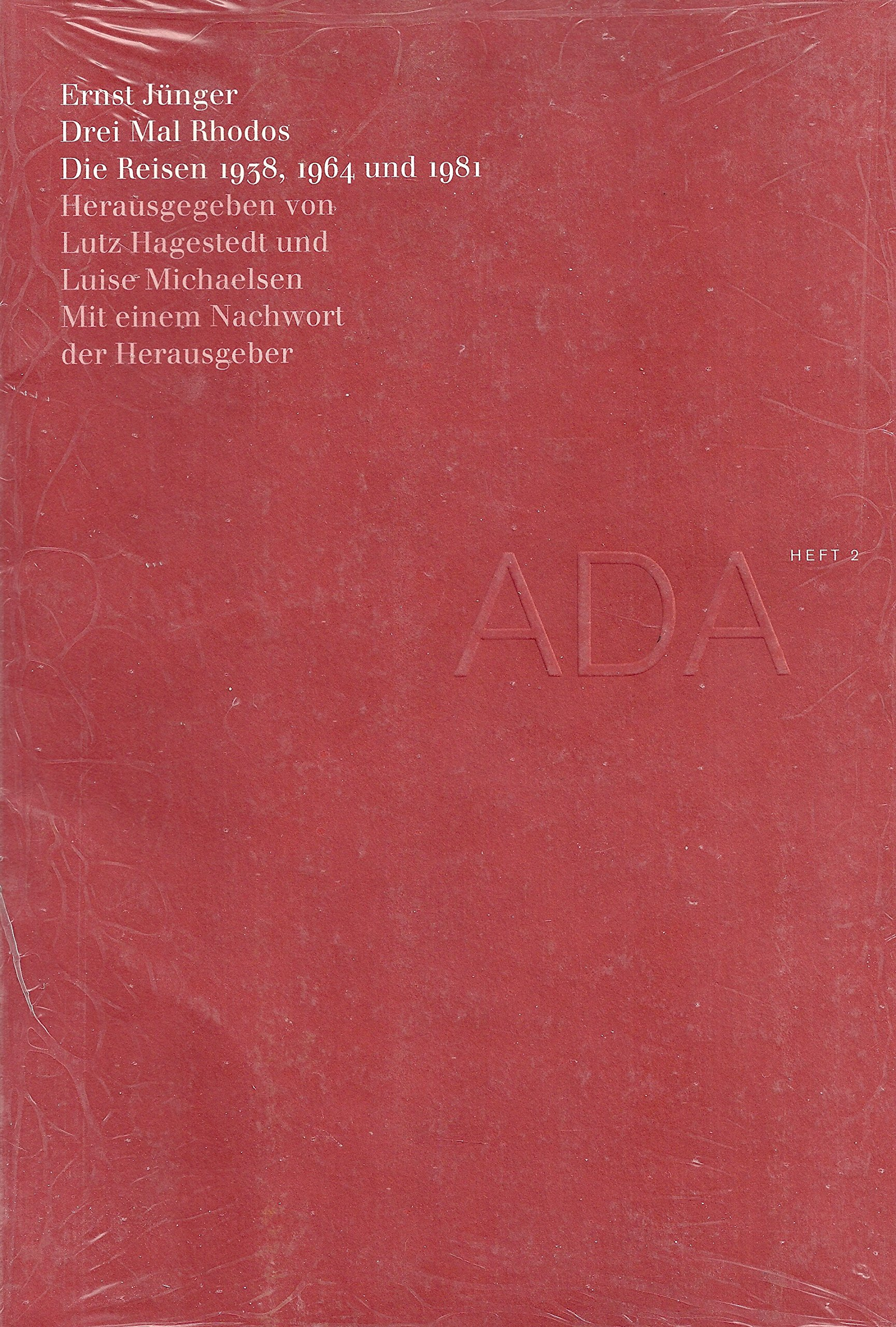 Drei Mal Rhodos: Die Reisen 1938, 1964 und 1981 (Aus dem Archiv)