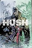 Batman Hush: The 15th Anniversary Deluxe Edition