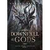 Downfall of the Gods: Clovel Sword Chronicles Epic Fantasy Book 3 (Clovel Sword Series)