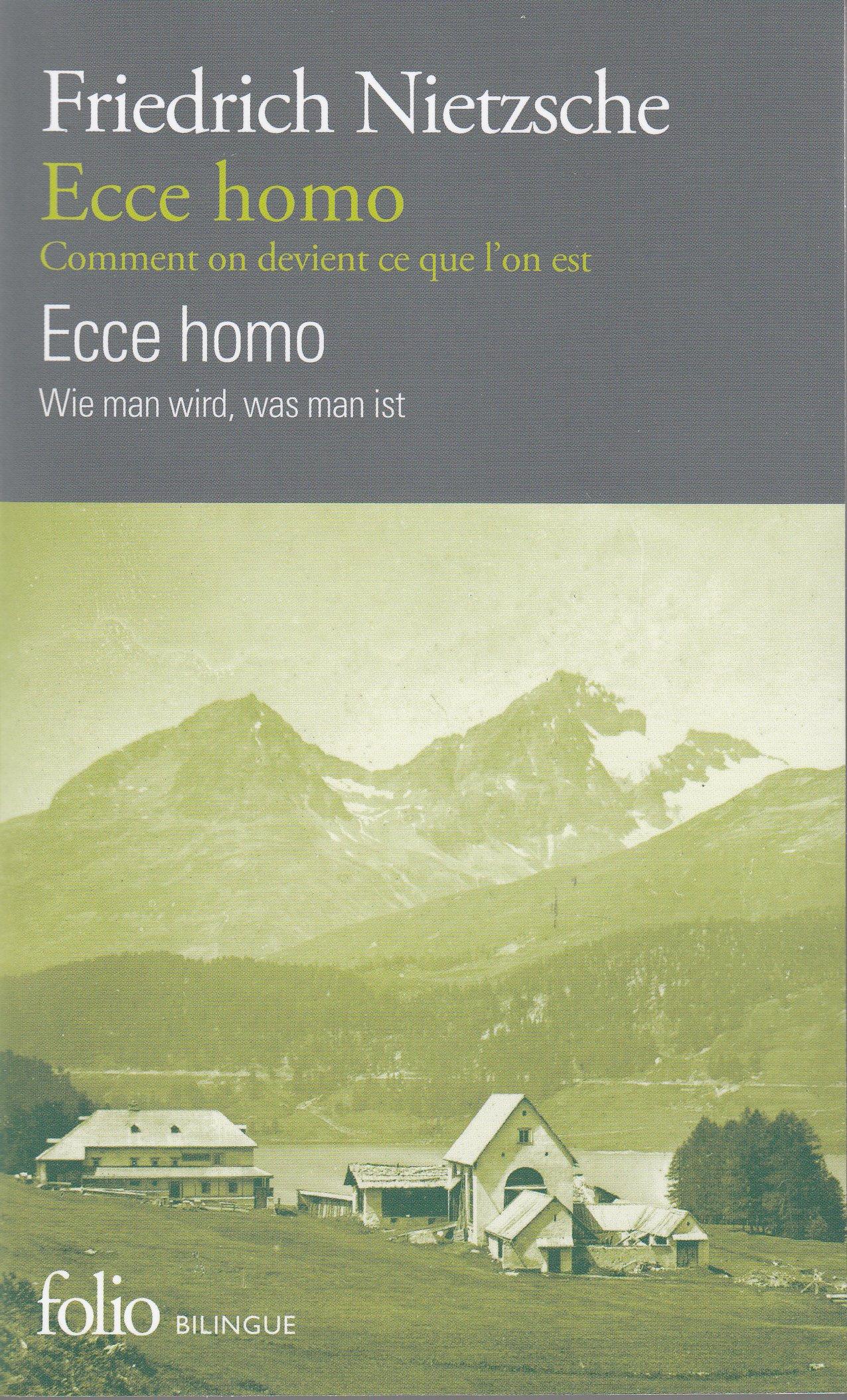 Ecce Homo Comment On Devient Ce Que Lon Est Friedrich