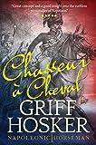 Chasseur à Cheval (Napoleonic Horseman Book 1) (English Edition)