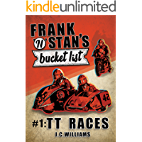Frank 'n' Stan's bucket list - #1: TT Races - Poignant, uplifting and wonderfully funny!