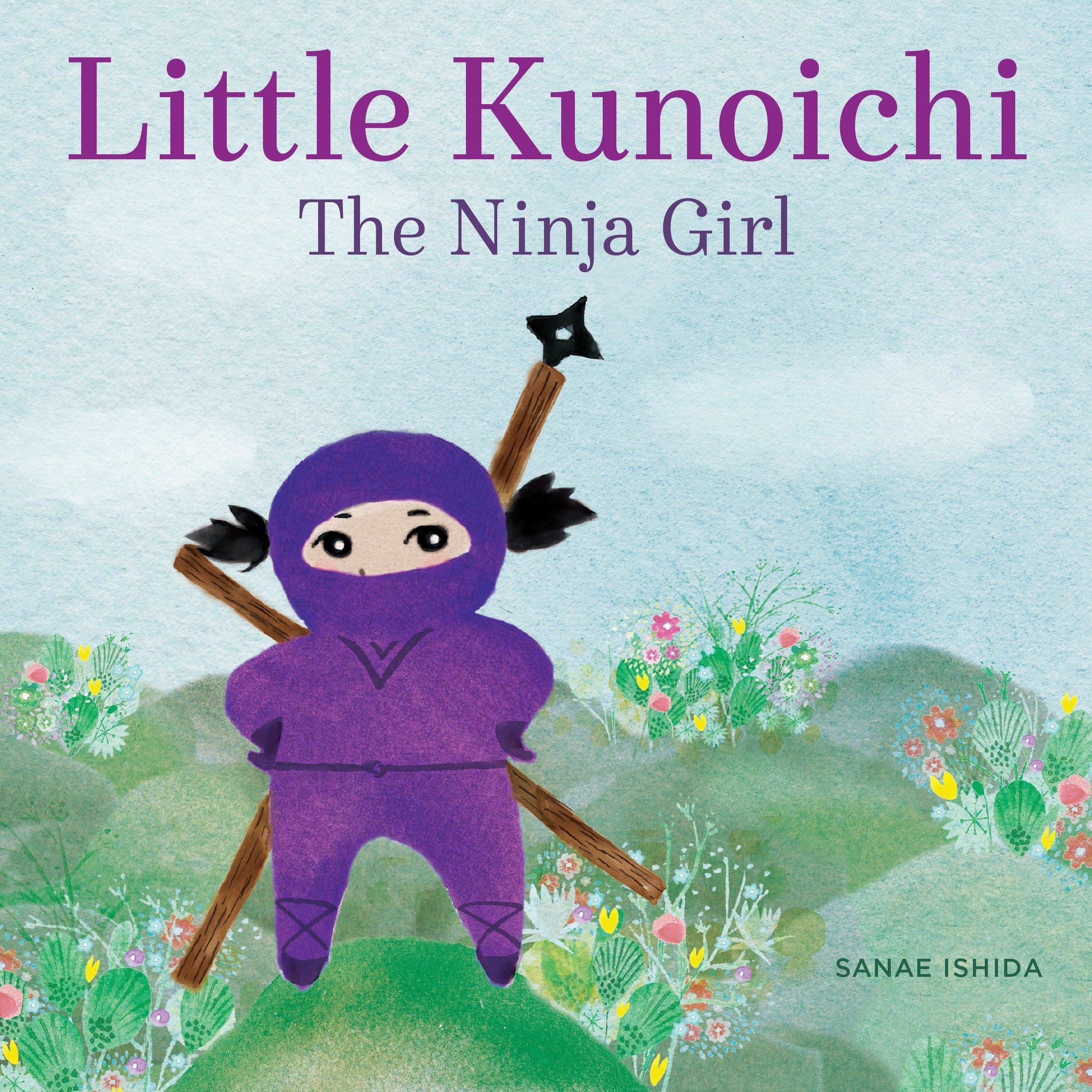 Little Kunoichi The Ninja Girl: Amazon.es: Sanae Ishida ...